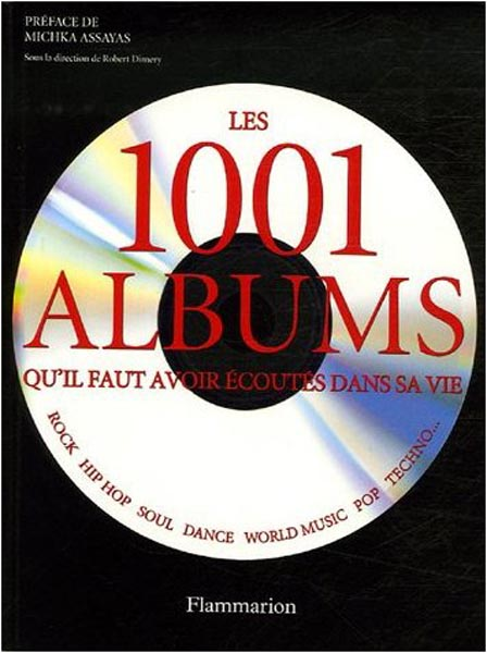 French cover, Quintessence Editions - 1001 Albums You Must Hear Before You Die
