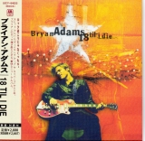 Adams, Bryan : 18 Til I Die (+3) : cover