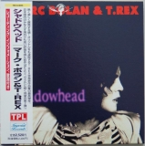 T Rex (Bolan, Marc) - Shadowhead (+3)