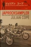 Julian Cope - Japrocksampler - Top 50 Japanese Rock Albums