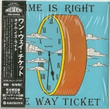 One Way Ticket : Time Is Right : cover