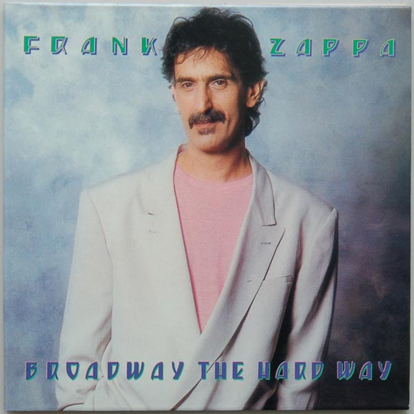 Front Cover, Zappa, Frank - Broadway The Hard Way