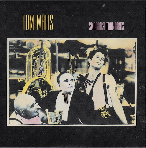 Front, Waits, Tom - Swordfishtrombones