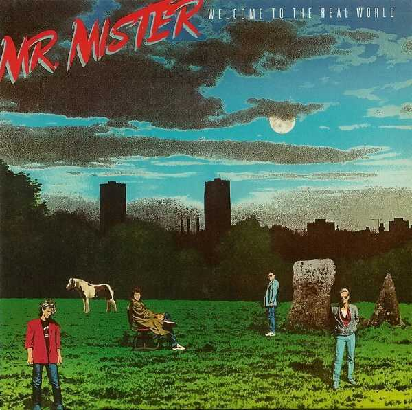 , Mr.Mister - Welcome To The Real World