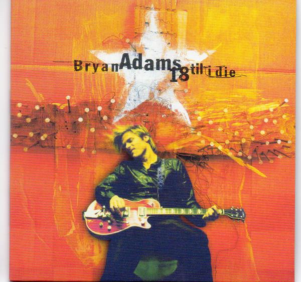 Front sleeve, Adams, Bryan - 18 Til I Die (+3)