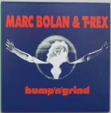 T Rex (Bolan, Marc) - Bump 'n' Grind, Front Cover