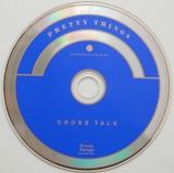 Pretty Things (The) - Cross Talk +1, CD
