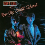 Soft Cell - Non-Stop Erotic Cabaret + 19, front
