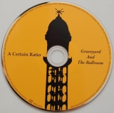 A Certain Ratio - The Graveyard and The Ballroom, CD