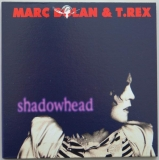 T Rex (Bolan, Marc) - Shadowhead (+3), Front Cover
