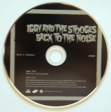 Pop, Iggy (and The Stooges) - Back To The Noise, CD 1