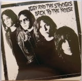 Pop, Iggy (and The Stooges) - Back To The Noise, Front cover