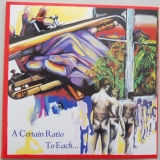 A Certain Ratio - To Each..., Front Cover