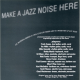 Zappa, Frank - Make A Jazz Noise Here, Insert Front