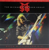 Michael Schenker Group - Rock Will Never Die (+6), Front Cover